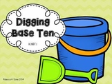 Digging Base Ten Blocks (FREEBIE)