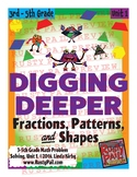 Digging Deeper Math: Fractions, Patterns, and Shapes - Unit 1 (3rd-5th Grades)