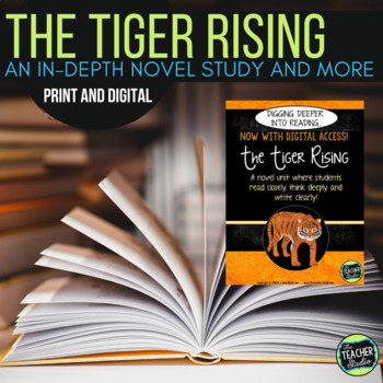 Digging Deeper into Reading:  A Novel Study for The Tiger Rising