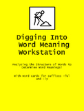 Digging Into Word Meanings Literacy Workstations