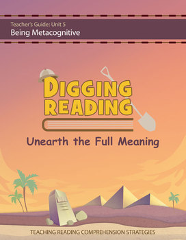 Digging Reading, Unit 5: Being Metacognitive