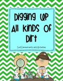 Digging Up All Kinds of Dirt- Soil Unit
