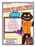 Digging into Classic Literature – Reading & Writing – 4th & 5th Grade, Unit 1