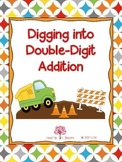 Digging into Double-Digit Addition (30 Worksheets: Regrouping and No Regrouping)