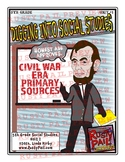 Digging into Social Studies - Civil War Era Primary Sources – 5th Grade, Unit 1
