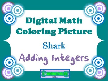 Digit Math Coloring Picture - Adding Integers - Shark - E-Learning Day