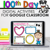 Digital 100th Day Activities for Google Classroom | Distan