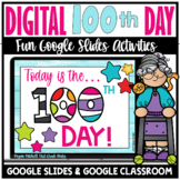 Digital 100th Day of School Activities Distance Learning Google