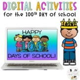 Digital 100th Day of School Games/Activities for Virtual P