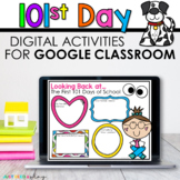 Digital 101st Day of School Activities for Google Classroo