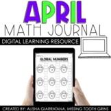 Digital 1st Grade April Math Journal | Distance Learning