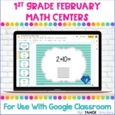 Digital 1st Grade February Math Centers for Use With Googl