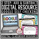 Digital 2 Step Addition & Subtraction Word Problems 3rd Grade Math TEKS 3.4A