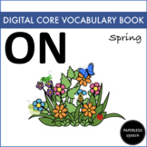 ON - Digital AAC Core Vocabulary Book - Spring Edition