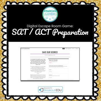 Digital ACT / SAT Prep Escape Room / Breakout Game