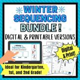 Digital AND Print Winter Sequencing Activity for Kindergarten, 1st Grade BUNDLE