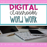 Distance Learning Digital Word Work Activities (Word Study