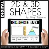 Digital Activities for 2D & 3D Shapes (SEESAW, GOOGLE SLIDES, PP)
