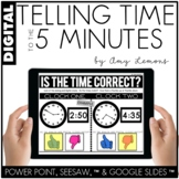 Digital Activities for Telling Time to the 5 Minutes (SEESAW, GOOGLE SLIDES, PP)