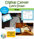How to Draw: A Digital Center  Lets Draw! Bugs