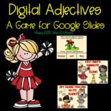 Digital Adjectives Game for Google Slides and Distance Learning
