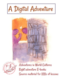 A Digital Adventure (world culture e-books ~ source materi