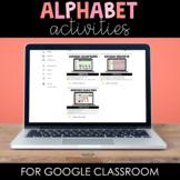Digital Alphabet Activities Google Classroom™/Slides™