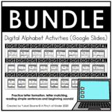 Digital Alphabet Activities (Google Slides™) - A-Z BUNDLE
