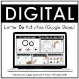 Digital Alphabet Activities (Google Slides™) - Letter Oo