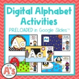 Digital Alphabet Activities PRELOADED in Google Slides™️