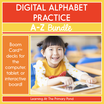 Digital Alphabet Bundle: Letters and Sounds A Through Z | BOOM Cards™