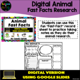 Digital Animal Fast Facts - Google Classroom Distance Learning
