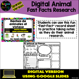 Digital Animal Fast Facts (Spanish Version) - Google Class