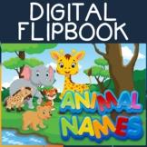 Digital Animal Names Flipbook, Printable Animal Flashcards