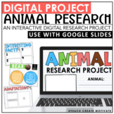 Digital Animal Research Project | Google Slides™