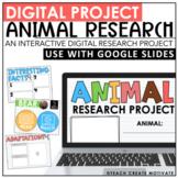 Digital Animal Research Project | Google Slides™