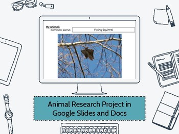 Digital Animal Research Project for Google Slides and Docs