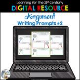 Digital Argument Writing Prompts #2
