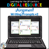 Digital Argument Writing Prompts #2