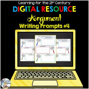 Digital Argument Writing Prompts 4