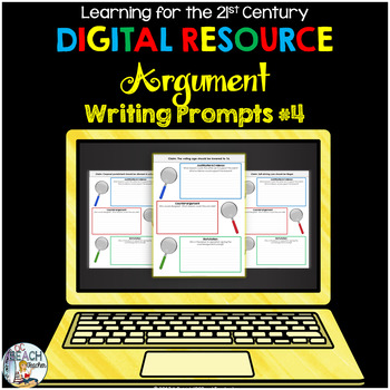 Digital Argument Writing Prompts #4