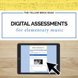 Digital Assessments for Elementary Music