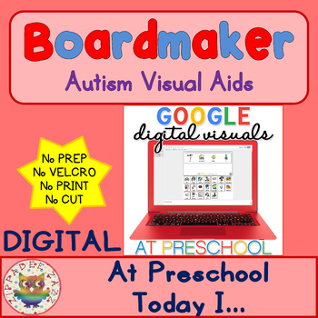Digital At Preschool Today I- Digital Visual Aids for Autism & Special Education