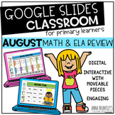 Digital August Math and ELA Review