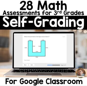 Digital BUNDLE of SELF-GRADING Math Assessments for Google Classroom