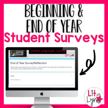 Digital Back to School & End of Year Student Surveys