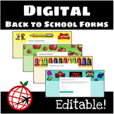 Digital Back to School Forms- EDITABLE- Google Slides