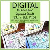 Digital Back to School Free Beginning Sounds Activity ESL