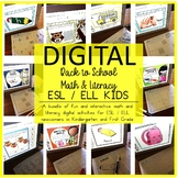 Digital Back to School Literacy and Math Activities ESL /