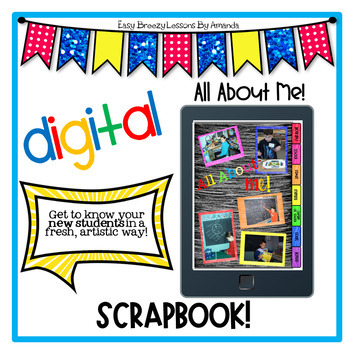Digital Back to School Scrapbook: All About Me
